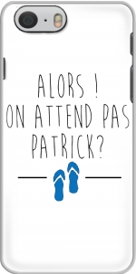 Capa Alors on attend pas Patrick for Iphone 6 4.7