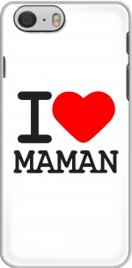 Capa I love Maman for Iphone 6 4.7