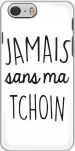 Capa Jamais sans ma Tchoin for Iphone 6 4.7