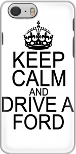 Capa Keep Calm And Drive a Ford for Iphone 6 4.7