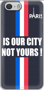 Capa Paris is our city NOT Yours for Iphone 6 4.7