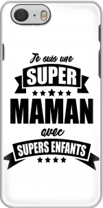 Capa Super maman avec super enfants for Iphone 6 4.7